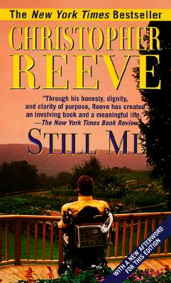 Still Me: With a New Afterword for this Edition, Christopher Reeve