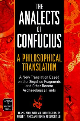 Image for Analects of Confucius: A Philosophical Translation