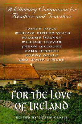 Image for For the Love of Ireland: A Literary Companion for Readers and Travelers