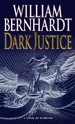 Dark Justice, Bernhardt, William