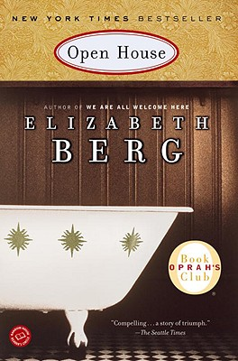 Open House: A Novel (Oprah's Book Club), Berg, Elizabeth