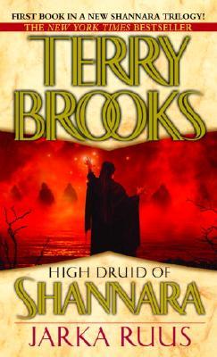 Jarka Ruus (High Druid of Shannara, Book 1), TERRY BROOKS