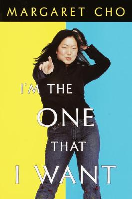 Image for I'm the One That I Want