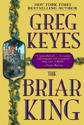 Image for The Briar King (Kingdoms of Thorn and Bone, Book 1)