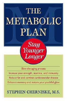 Image for The Metabolic Plan: Stay Younger Longer
