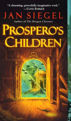 Prosperos Children, JAN SIEGEL