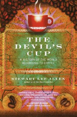 The Devil's Cup: A History of the World According to Coffee, Allen, Stewart Lee