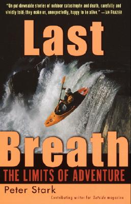 Last Breath: The Limits of Adventure, Stark, Peter