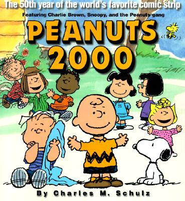Image for Peanuts 2000: The 50th Year Of The World's Favorite Comic Strip
