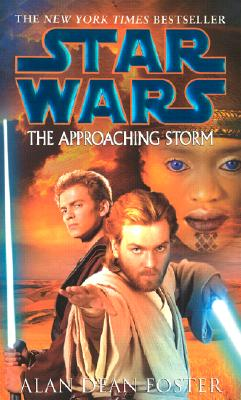 The Approaching Storm (Star Wars), ALAN DEAN FOSTER