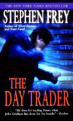 The Day Trader, Stephen Frey