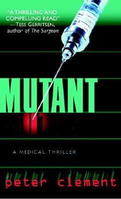 Mutant, PETER CLEMENT
