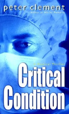 Critical Condition, Peter Clement