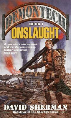 Onslaught (Demontech, Book 1), DAVID SHERMAN