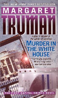 Murder in the White House, MARGARET TRUMAN