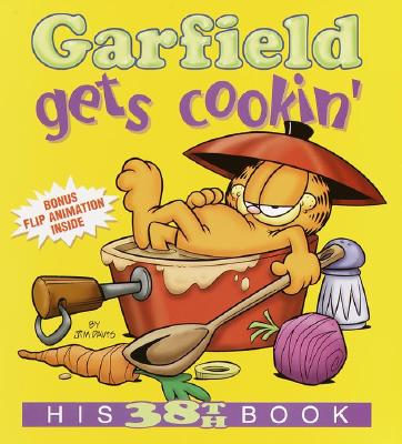 Image for Garfield Gets Cookin': His 38th Book