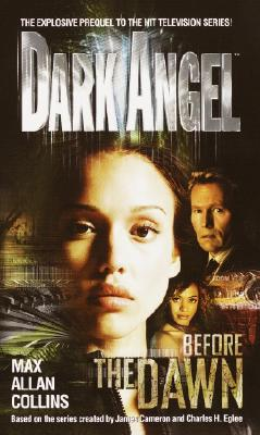 Before the Dawn (Dark Angel), Collins, Max Allan