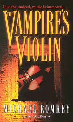 Vampires Violin, MICHAEL ROMKEY