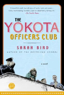 Image for The Yokota Officers Club: A Novel (Ballantine Reader's Circle)