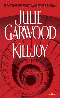 Killjoy: A Novel, JULIE GARWOOD