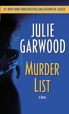 Murder List: A Novel, Garwood,Julie