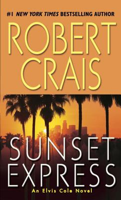Image for Sunset Express: An Elvis Cole Novel (Elvis Cole Novels)