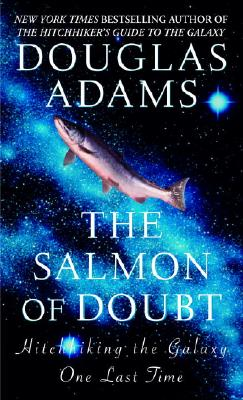 Image for The Salmon of Doubt (Hitchhiker's Guide to the Galaxy)