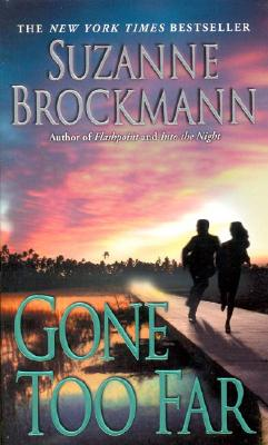 Image for Gone Too Far (Bk 6 Troubleshooters)
