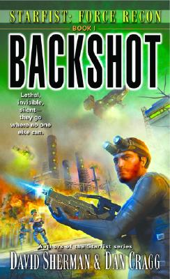 Backshot (Starfist: Force Recon, Book 1), David Sherman, Dan Cragg