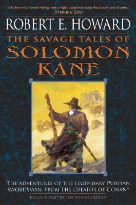 SAVAGE TALES OF SOLOMON KANE, HOWARD, ROBERT E.