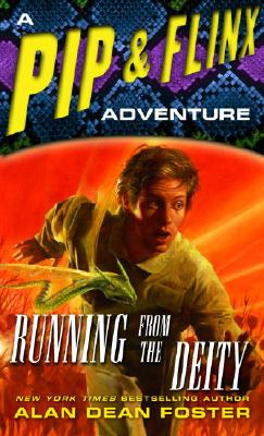 Image for Running from the Deity: A Pip & Flinx Adventure (Adventures of Pip & Flinx)