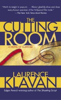 The Cutting Room  A Novel of Suspense, Klavan, Laurence