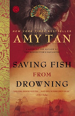 Saving Fish from Drowning, Tan, Amy