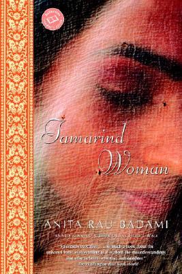 Tamarind Woman, Badami, Anita Rau