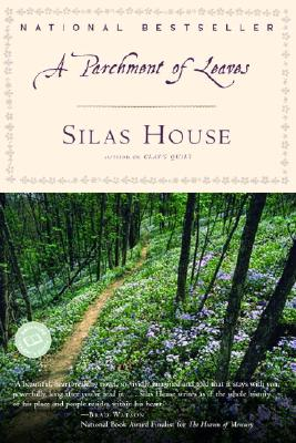 A Parchment of Leaves (Ballantine Reader's Circle), House, Silas