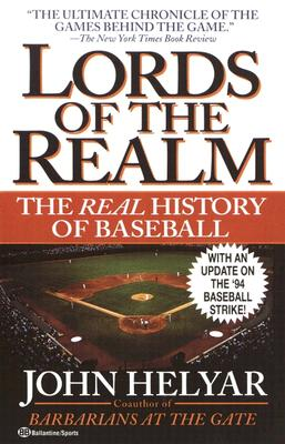 The Lords of the Realm: The Real History of Baseball, Helyar, John