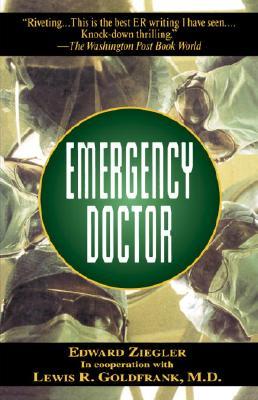Emergency Doctor, Ziegler, Edward; Goldfrank, Dr. Lewis