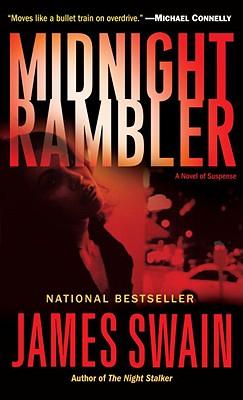 Midnight Rambler: A Novel of Suspense, JAMES SWAIN