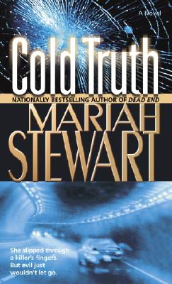Cold Truth: A Novel, MARIAH STEWART
