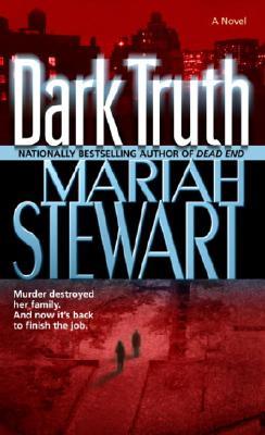 Dark Truth: A Novel, MARIAH STEWART