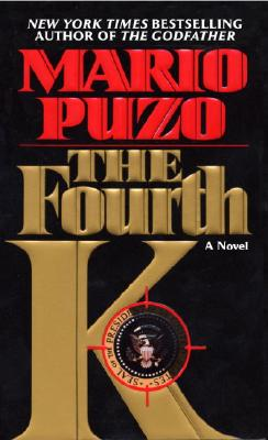 The Fourth K, Mario Puzo