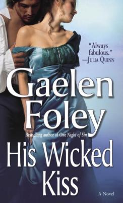 His Wicked Kiss, GAELEN FOLEY