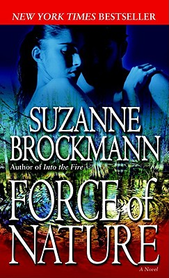 Force of Nature (Troubleshooters, Book 11), SUZANNE BROCKMANN
