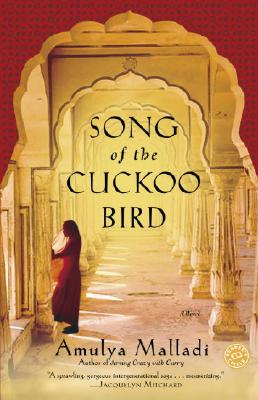 Song of the Cuckoo Bird: A Novel, Malladi, Amulya