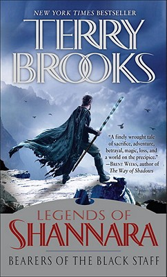 Image for Bearers of the Black Staff: Legends of Shannara