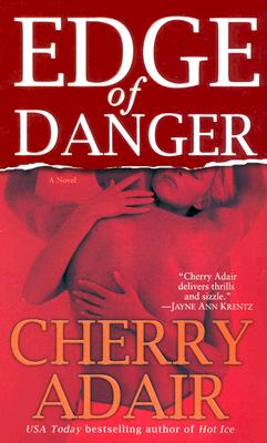 EDGE OF DANGER #1 GABRIEL AND EDEN TFLAC, ADAIR, CHERRY