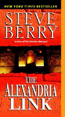 The Alexandria Link: A Novel, STEVE BERRY