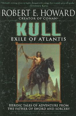 KULL: EXILE OF ATLANTIS, HOWARD, ROBERT E.