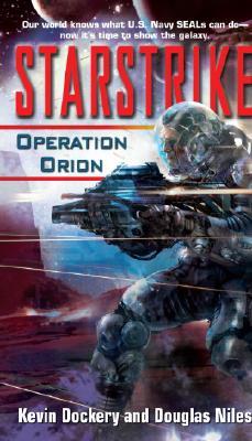 Starstrike: Operation Orion, Dockery, Kevin;Niles, Douglas
