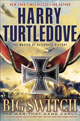 The Big Switch, Harry Turtledove